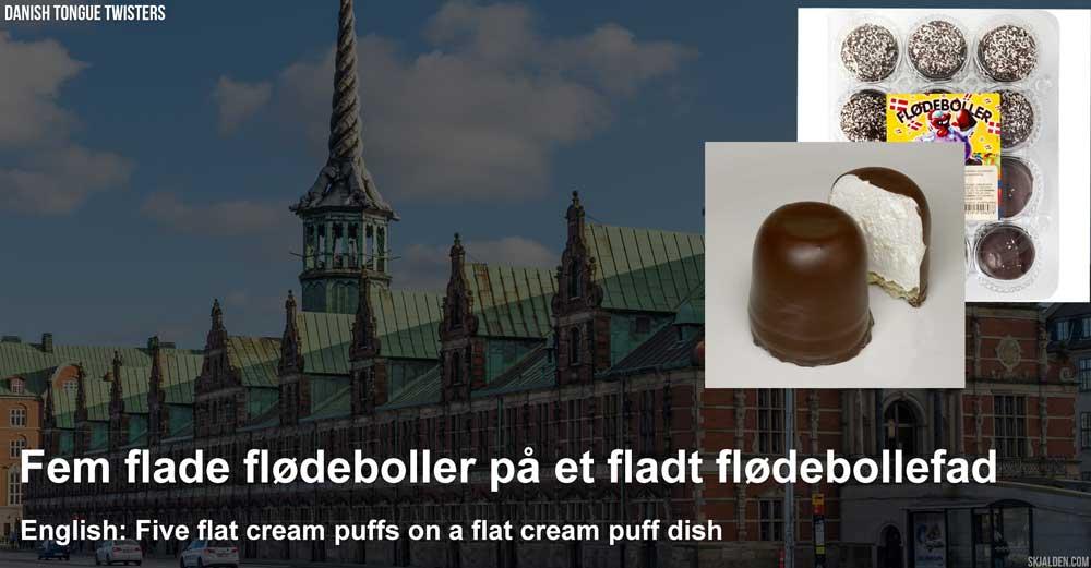 danish-tongue-twisters-Fem-flade-flodeboller-pa-et-fladt-flodebollefad