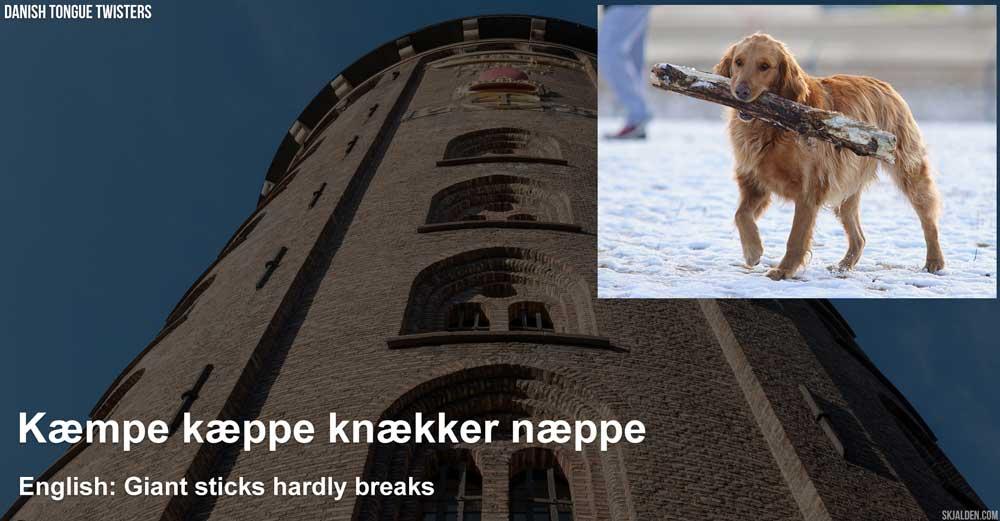 danish-tongue-twisters-kaempe-kaeppe-knaekker-naeppe